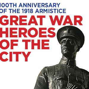 Great War Heroes of the City