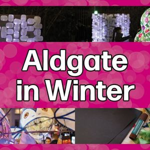 Aldgate in Winter Virtual Tours